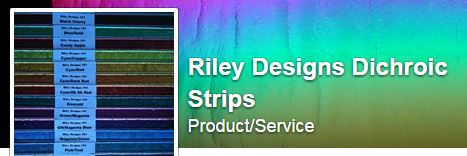 Riley Designs Dichroic Strips