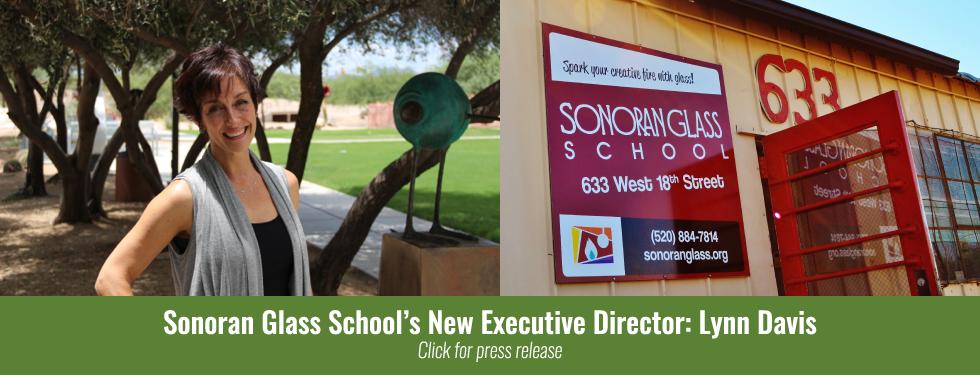 Press Release: Sonoran Glass School Welcomes Lynn Davis as New Executive Director